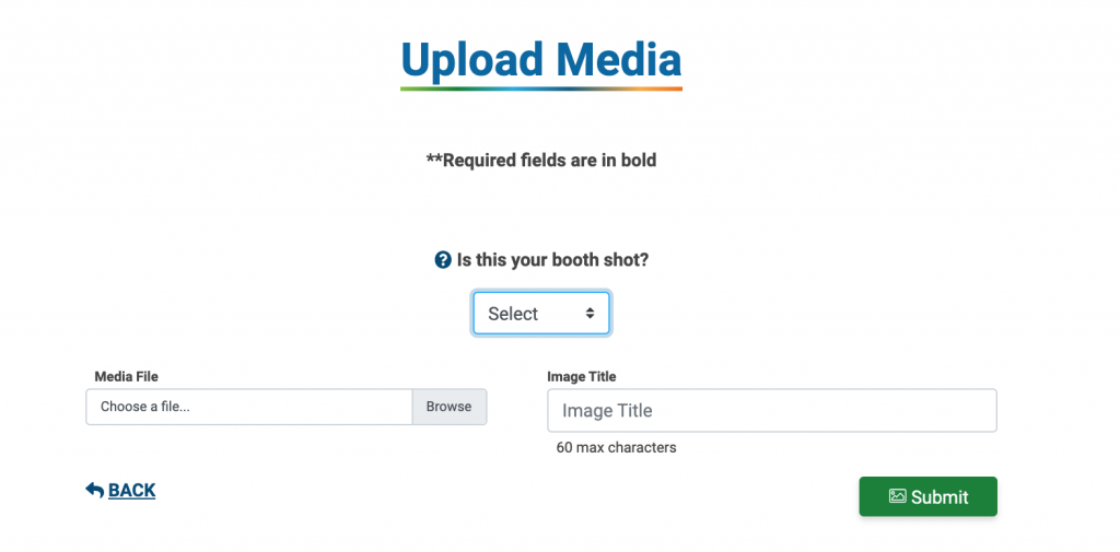 """Image of the Upload Media page. """"Is this your booth shot?"""" is set to """"Select."""""""