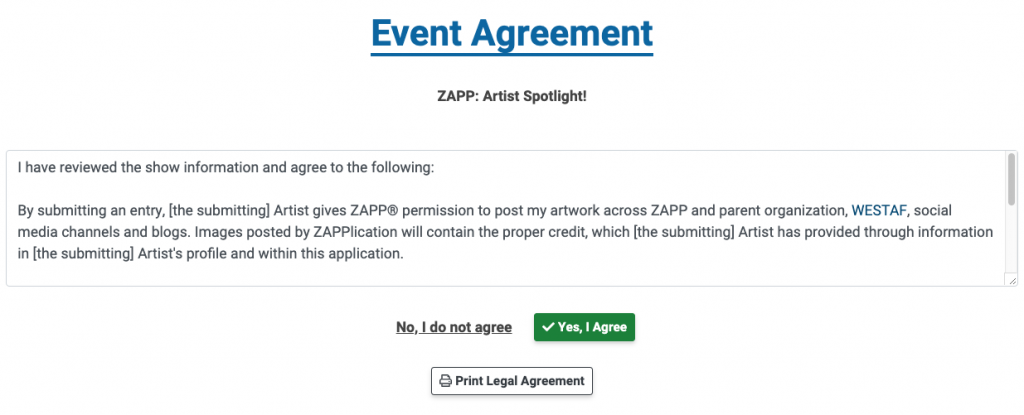 """Image of an event's legal agreement. Under the legal agreement is a link stating """"No I do not agree,"""" a button that says """"Yes, I agree,"""" and a button to print the agreement."""
