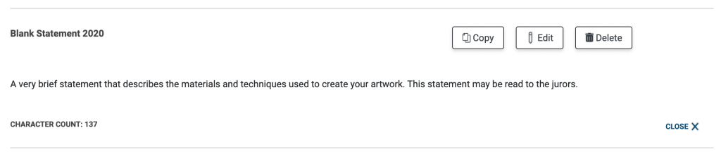 """Image of the statement of technique on the Manage Statements page. The statement reads: """"A very brief statement that describes the materials and techniques used to create your artwork. This statement may be read to the jurors."""""""